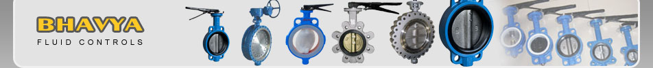 Butterfly Valve Manufacturer - Bhavya Fluid Controls